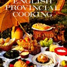 English Provincial Cooking Elisabeth Ayrton History & Recipes Cookbook hc+dj