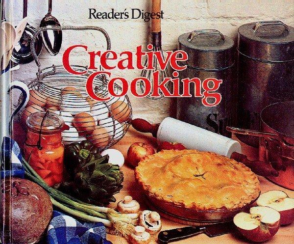 Reader's Digest Creative Cooking vintage all purpose cookbook