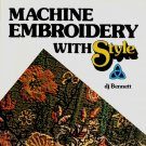 Machine Embroidery with Style DJ Bennett vintage classic art sewing book SIGNED