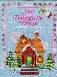 All Through the House Christmas Cross Stitch Xmas Cross-Stitch Vintage 1985 Book