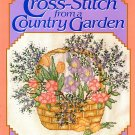 Cross Stitch from a Country Garden 90+ Cross-Stitch Pattern Book OOP 184pp