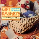 Gift Baskets How To Prepare Them Maureen Burgess Craft Book for Holiday Gift Giving