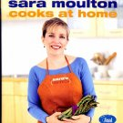 Sara Moulton Cooks at Home TV Chef Cookbook like new