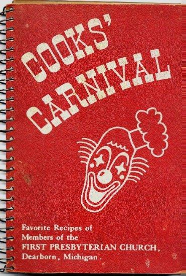 Cooks Carnival Dearborn Presbyterian Church 1950s Fundraiser Cookbook