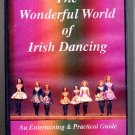 Wonderful World of Irish Dancing VHS Entertaining Practical Guide Video Tape