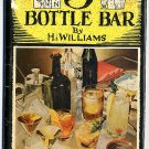 3 Bottle Bar H I Williams Vintage cocktail alcohol drink cookbook WWII 1944 hc+dj