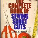 Complete Book of Sewing Short Cuts Shaeffer Vintage Tailoring Manual