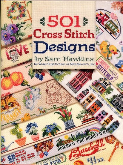 501 Cross Stitch Designs Sam Hawkins ASN Cross-Stitch Needlework Charts Book hc+dj like NEW