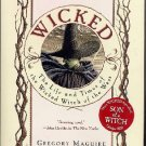 Wicked Gregory Maguire Fantasy Novel Witch West Oz sc book w/ preview Son of