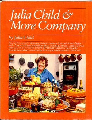 Julia Child &amp; More Company Vintage 1979 Cookbook Softcover First Edition