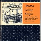 Amana Colony Recipes Traditional German American Cookbook