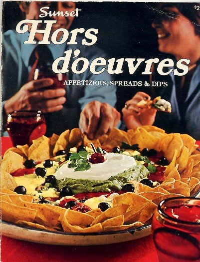 Sunset Hors d'oeuvres Cookbook Vintage 1976 Appetizers Party Snack Recipes