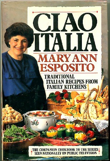 Ciao Italia Traditional Italian Recipes Companion Cookbook PBS Series Esposito 1st ed 1st ptg
