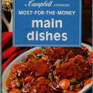 Campbell Most For The Money Main Dishes Cookbook Vintage 1975 spiralbound hardcover