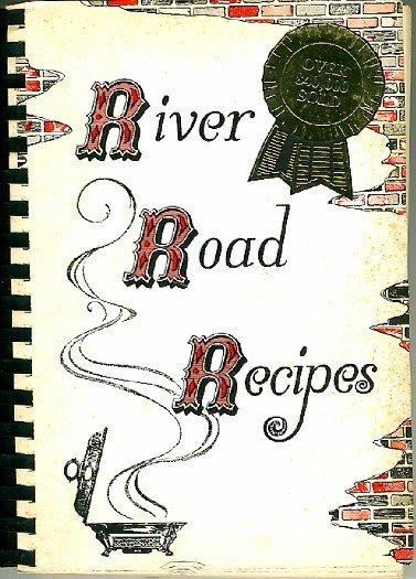 River Road Recipes Junior League Baton Rouge Louisiana Southern Cookbook Vintage 1959 printing 1983