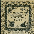 Jimmy Schmidt&#39;s Cooking Class Cookbook Detroit Free Press Michigan 1994