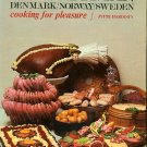 Scandinavian Cooking for Pleasure Danish Norwegian Swedish Recipes Cookbook