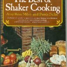 Best of Shaker Cooking Amy Bess Miller & Persis Fuller 1976 Collier Softcover Cookbook 500+ Recipes