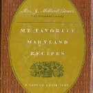 My Favorite Maryland Recipes Governor's Lady Avalynne Tawes Vintage Regional Cookbook