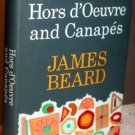 James Beard Hors d&#39;Oeuvre and Canapes Rev Ed 1963 hc+dj Vintage Cookbook