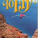 To Fly! Bicentennial Video VHS Aviation Spectacular IMAX Film 1976 Collectible NEW