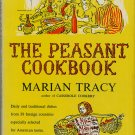 Peasant Cookbook Marian Tracy Vintage 1955 hc+dj international low-cost recipes