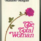 The Total Woman Marabel Morgan religious antifeminist vintage 1973 hc+dj
