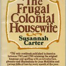 Frugal Colonial Housewife Susannah Carter cookbook vintage historical facsimile by Jean McKibbin