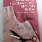 Betty Crocker Good and Easy Sewing Book for You and Your Family Vintage 1972 hc