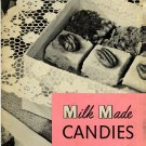 Milk Made Candies Vintage 1950s Evaporated Milk Promotional Recipes Cookbook