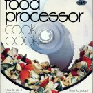 Food Processor Cook Book Better Homes Gardens Vintage 1979 Cuisinart Cookbook