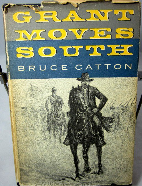 Grant Moves South Bruce Catton Vintage 1960 Civil War History Book hc+dj