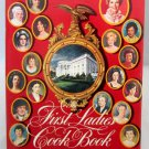 First Ladies Cookbook 1982 Edition USA President Favorite Recipes Washington-Reagan Social History