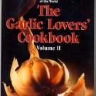 Garlic Lovers Cookbook Vol 2 Gilroy Calif Festival Winning Recipes 1985 sc