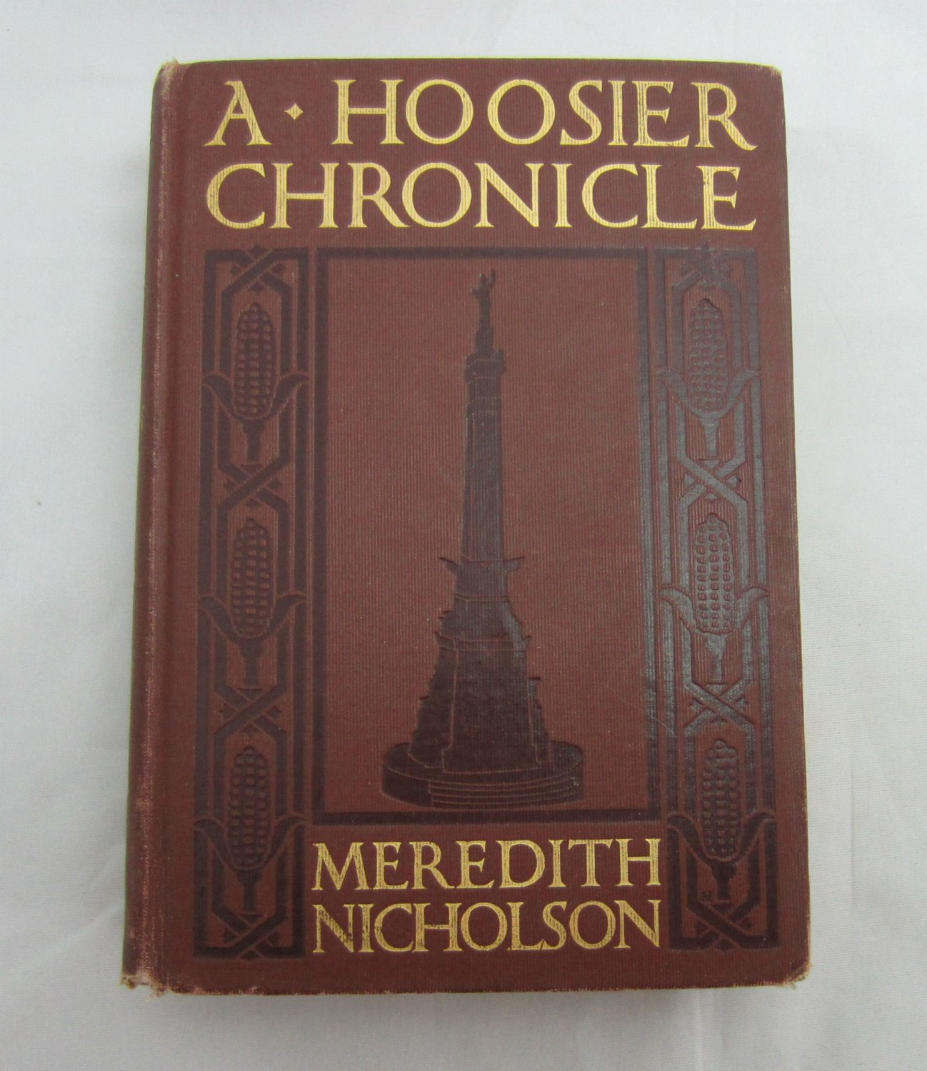 A Hoosier Chronicle Meredith Nicholson 1912 vintage hardcover book