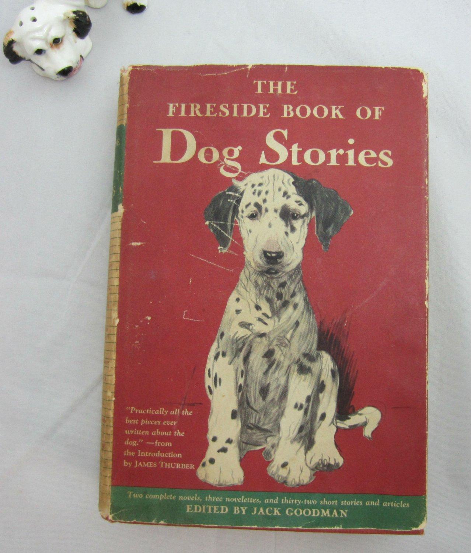 Fireside Book of Dog Stories Vintage 1943 Book hc+dj + Poster