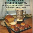 Cornell Bread Book 54 Recipes for Nutritious Loaves Rolls Coffee Cakes McCay Cookbook