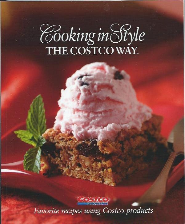 Cooking in Style the Costco Way 2006 Name Brand Recipe Cookbook NEW