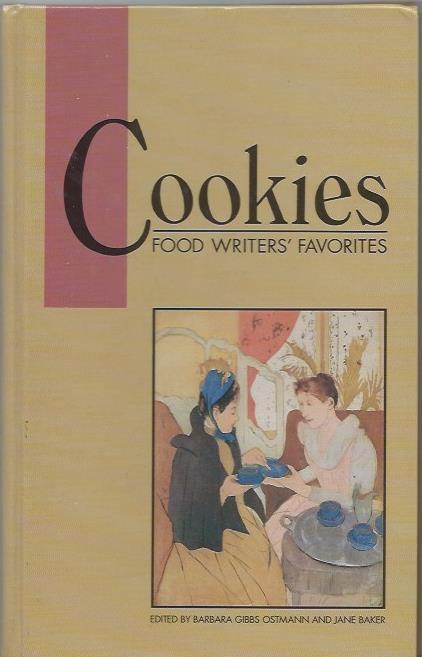 Cookies Food Writers Favorites Recipe Cookbook