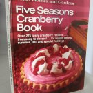 Five Seasons Cranberry Book Better Homes & Gardens Vintage 1971 Cookbook