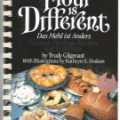 The Flour is Different Das Mehl ist Anders German Heritage Recipes and Traditions Cookbook