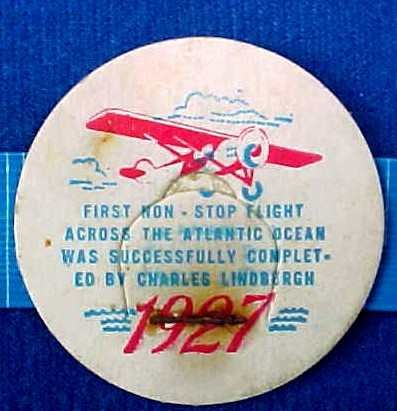 CHARLES LINDBURG FLIGHT, 1927 HISTORICAL MILK BOTTLE CAP sp21M FAQ more . . . .
