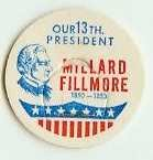 Millard Fillmore 13th PRESIDENT MILK BOTTLE CAPS pLs13S Quantities Available read more . .