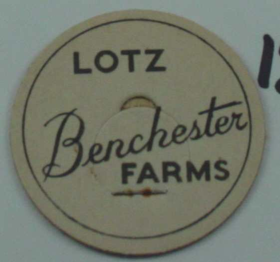 LOTZ BENCHESTER FARMS, MILK BOTTLE CAP, Mc12-Quantities available read on