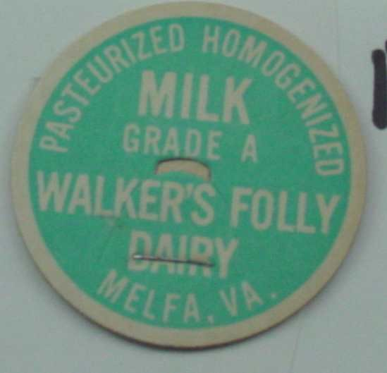 WALKERS FOLLY DAIRY, VA, GRADE A PAST. HOMOG., MILK BOTTLE CAP, Mc18-Quantities available read on