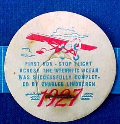 CHARLES LINDBURG FLIGHT, 1927 HISTORICAL MILK BOTTLE CAP sp21S  xread FAQ more . . . .