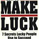 How To Make Luck