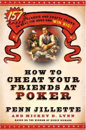 How to Cheat Your Friends at Poker
