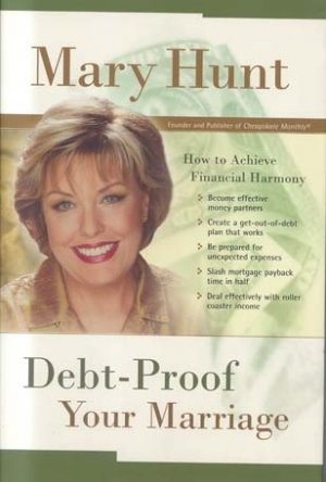 Debt-Proof Your Marriage: How to Achieve Financial Harmony