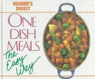 One Dish Meals the Easy Way by Readers Digest Cook Book Exc Cond Hardcopy 0895773899